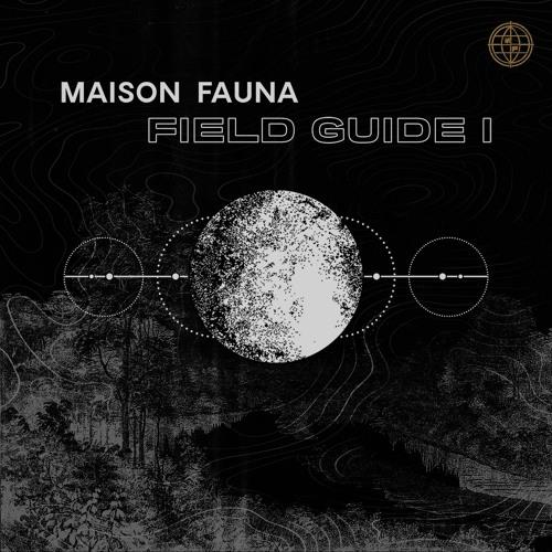 Maison Fauna Field Guide I - Out 11.13.2020