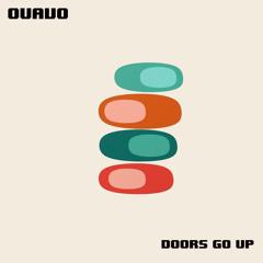 Doors Go Up
