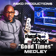 Good Times Medley (ASKO Productions)