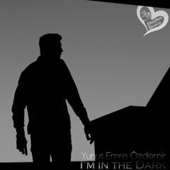 Yunus Emre Özdemir -  I'm In The Dark