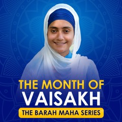 Why are we separated from God?   Vaisakh   #2 The Barah Maha Series