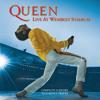Bohemian Rhapsody (Live at Wembley '86)