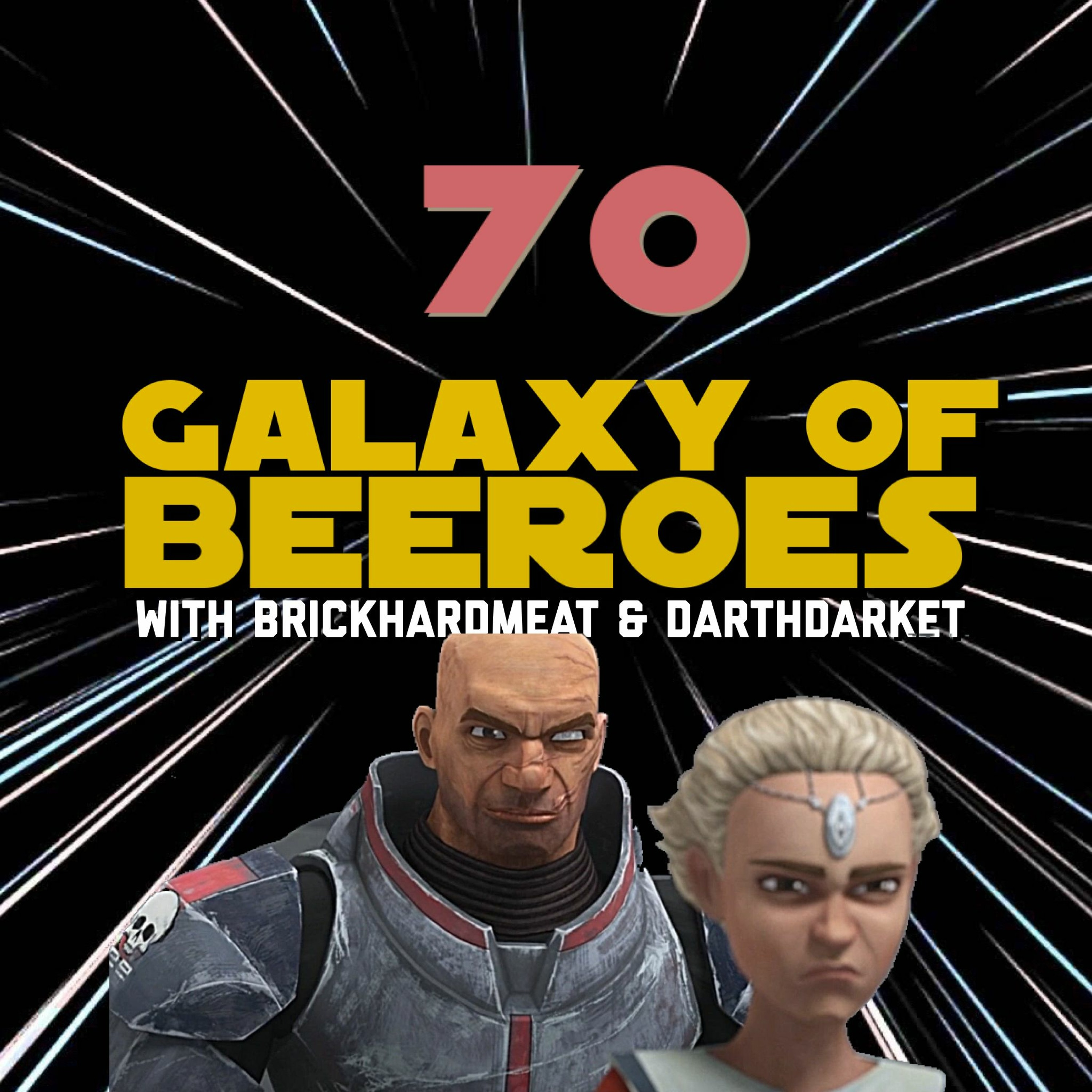 """Episode 70 - Bad Batch E1S2: """"Cut and Run"""" Review - Hosted by BrickHardmeat & DarthDarket"""