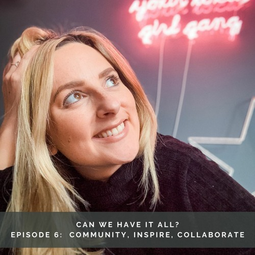 #16 Community Inspire Collaborate - finding your people
