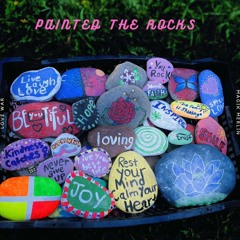 Painted the rocks (feat. Magik Merlin)
