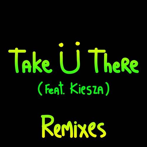 Jack U - Take U There feat. Kiesza (Felix Cartal Remix)