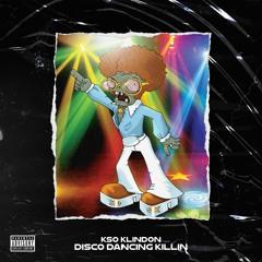 Disco Dancing Killin