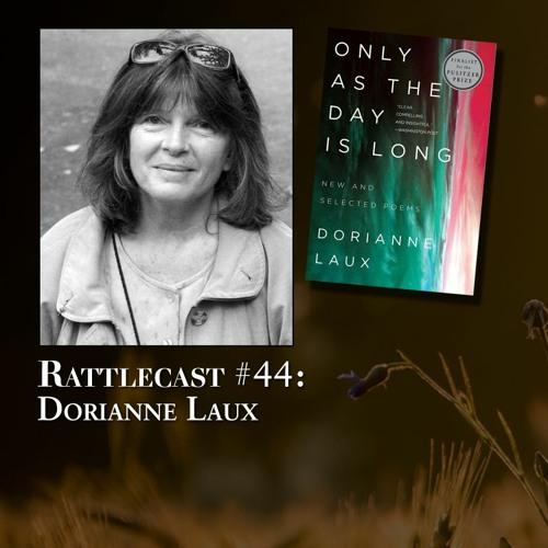 ep. 44 - Dorianne Laux