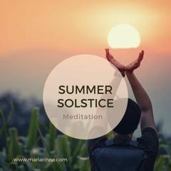 Summer Solstice Guided Igniting Meditation - 21 of June 2021