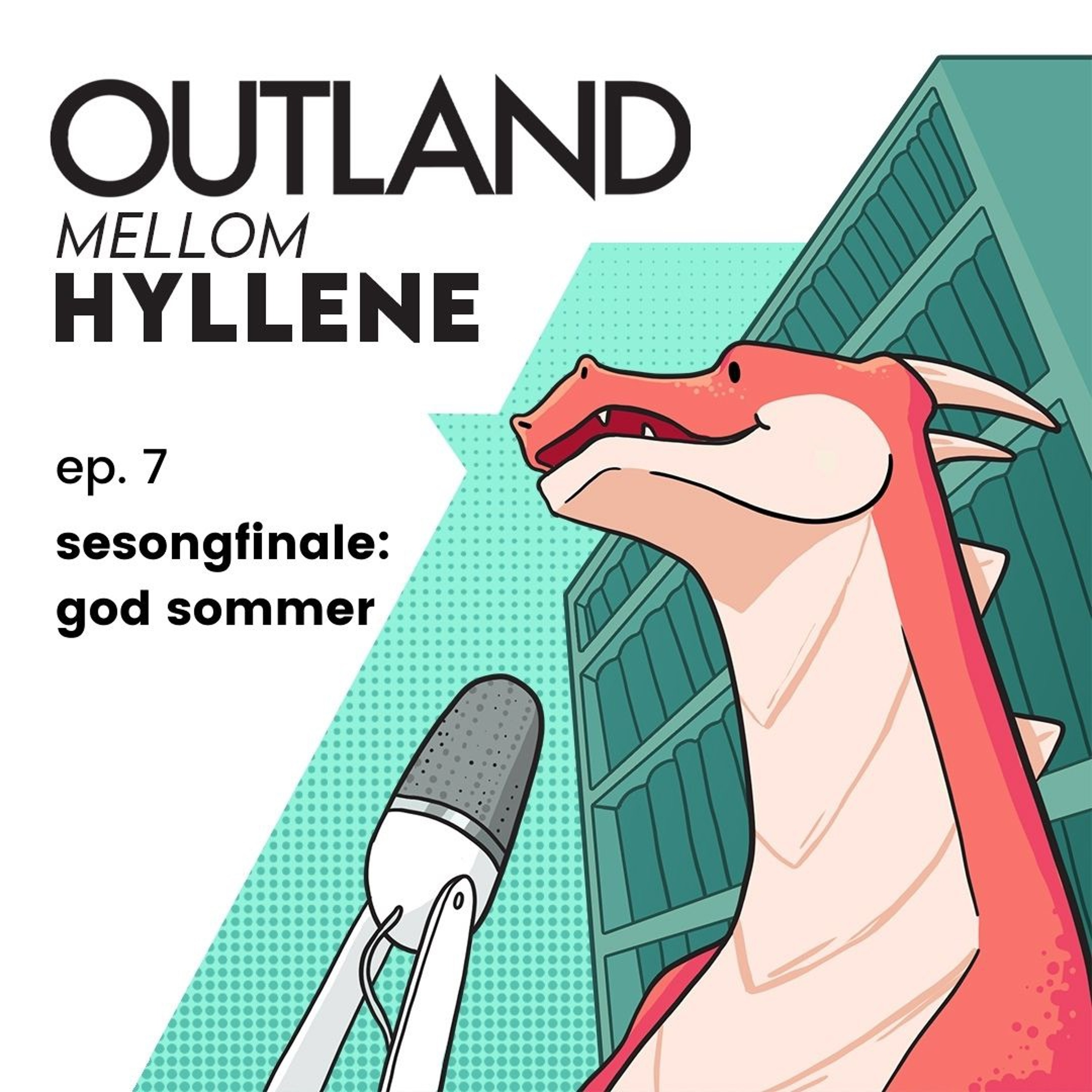 ep 7. sesongfinale: god sommer!