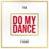 Do My Dance (Edited) [feat. 2 Chainz]