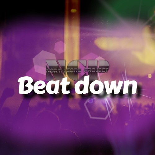 North Core Project - Beat Down (Free download or stream)