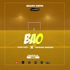 Bao Feat. Kuch Tozy