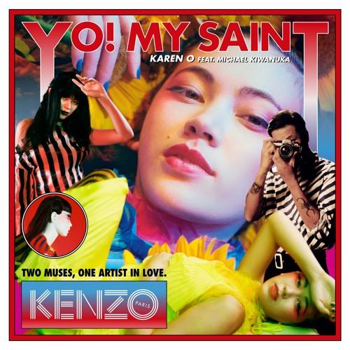 YO! MY SAINT (Radio Version) [feat. Michael Kiwanuka]