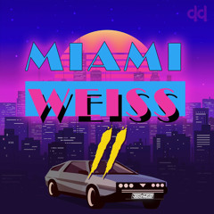 Miami Weiss Volume 2