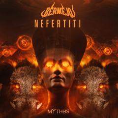 Bermejo - Nefertiti