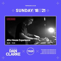 TRIP Radio 009 - Afro House Experience 18 07 21