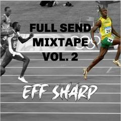 Full Send Vol. 2