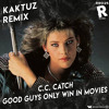 Download C.C. Catch - Good Guys Only Win In Movies (KaktuZ RemiX)free dl=buy Mp3
