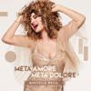 Metà Amore Metà Dolore (feat. Mario Biondi)