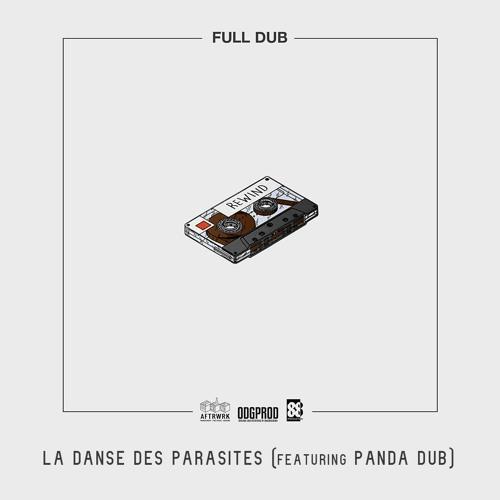 La Danse Des Parasites (Feat. Panda Dub)