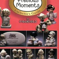 (✔Download✔ The Official Precious Moments Collector's Guide to Figurines