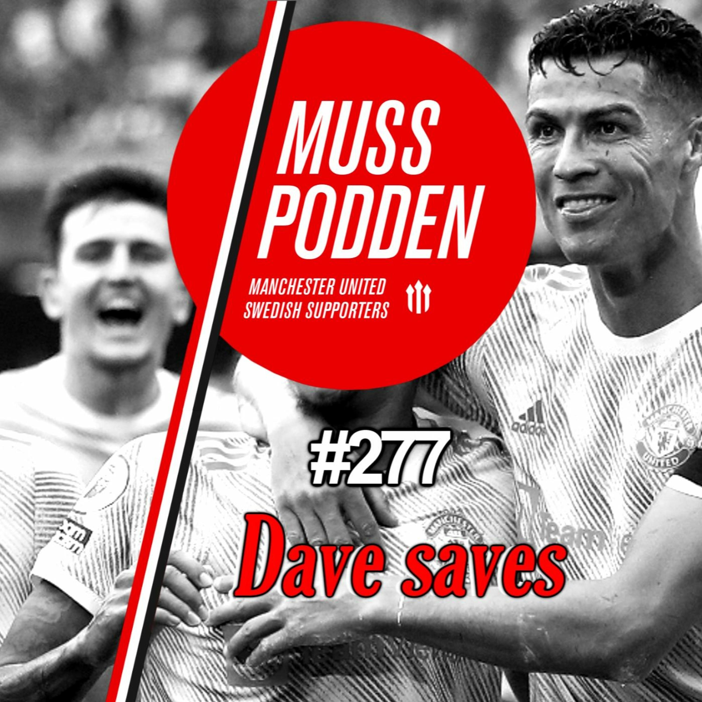 """#277 """"Dave saves"""" (efter West Ham)"""