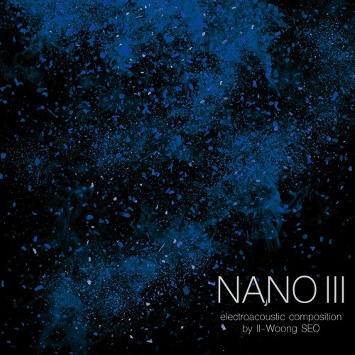 NANO III electroacoustic composition