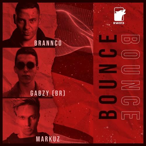 Brannco, Gabzy, Markuz - Bounce