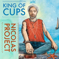 King Of Cups - Nicolas Project