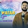 Download Dil Diya Hai Jaan Bhi Denge - Aye Watan Tere Liye   Karma   Shasank Sekhar   Desh Bhakti Songs 2021 Mp3
