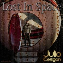 Lost In Space - Julio Cesgon