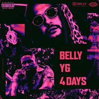 Belly - 4 Days (Ft. YG)