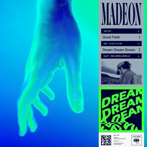 Madeon Dream Dream Dream
