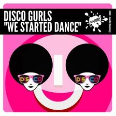 GR669 Disco Gurls - We Started Dance (Extended Mix)