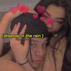 ty dolla $ign, tory lanez - droptop in the rain (slowed + reverb)