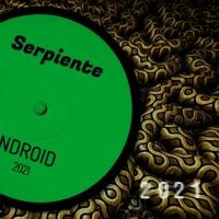 NDROID - SERPIENTE (GUARACHA / LATIN / EDM TRACK 2021)