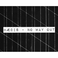 HÆDIS - No Way Out