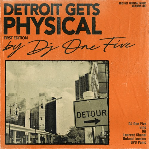 DJ One Five - Detroit Gets Physical Vol. 1 (Snippets)