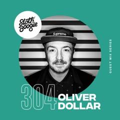 SlothBoogie Guestmix #304 - Oliver Dollar