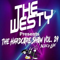 The Hardcore Show Vol. 29