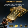 DJ DOTCOM_PRESENTS_TOMMY LEE SPARTA_OFFICIAL MIXTAPE (UNDER VIBES) {EXPLICIT VERSION}