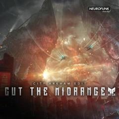 Rido - Cut The Midrange (City Arkham Edit)
