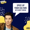 Download Ep. 85: Spice Up Your Company Culture with Monty Moran [Part 2] Mp3