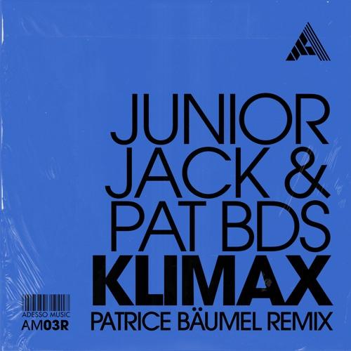 Junior Jack & Pat BDS - Klimax (Patrice Baumel Remix)