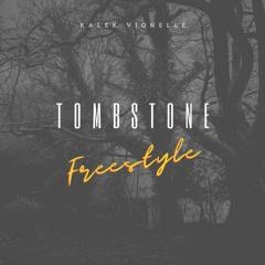 Tombstone (Freestyle)