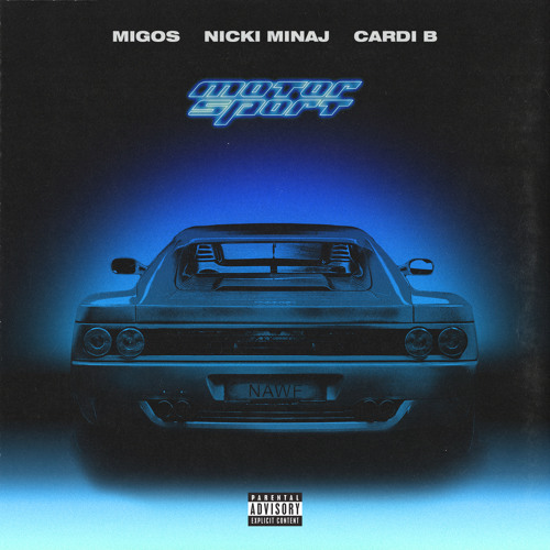 Migos - MotorSport (Ft. Cardi B & Nicki Minaj)