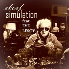 Skoof feat. Eve Lesov - Simulation [Reverbnation Release]