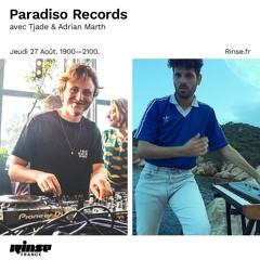 Rinse France: Paradiso Records avec Tjade & Adrian Marth - August 27th 2020