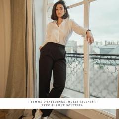 ✨ Influence, Cinéma et Entreprenariat - Avec Shirine Boutella